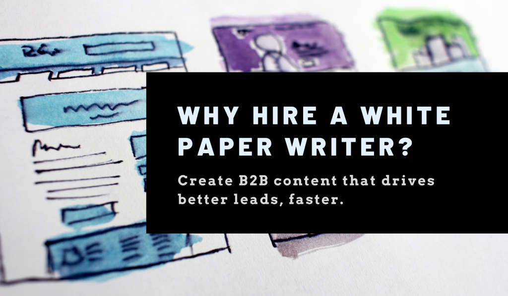 Why Hire A White Paper Writer